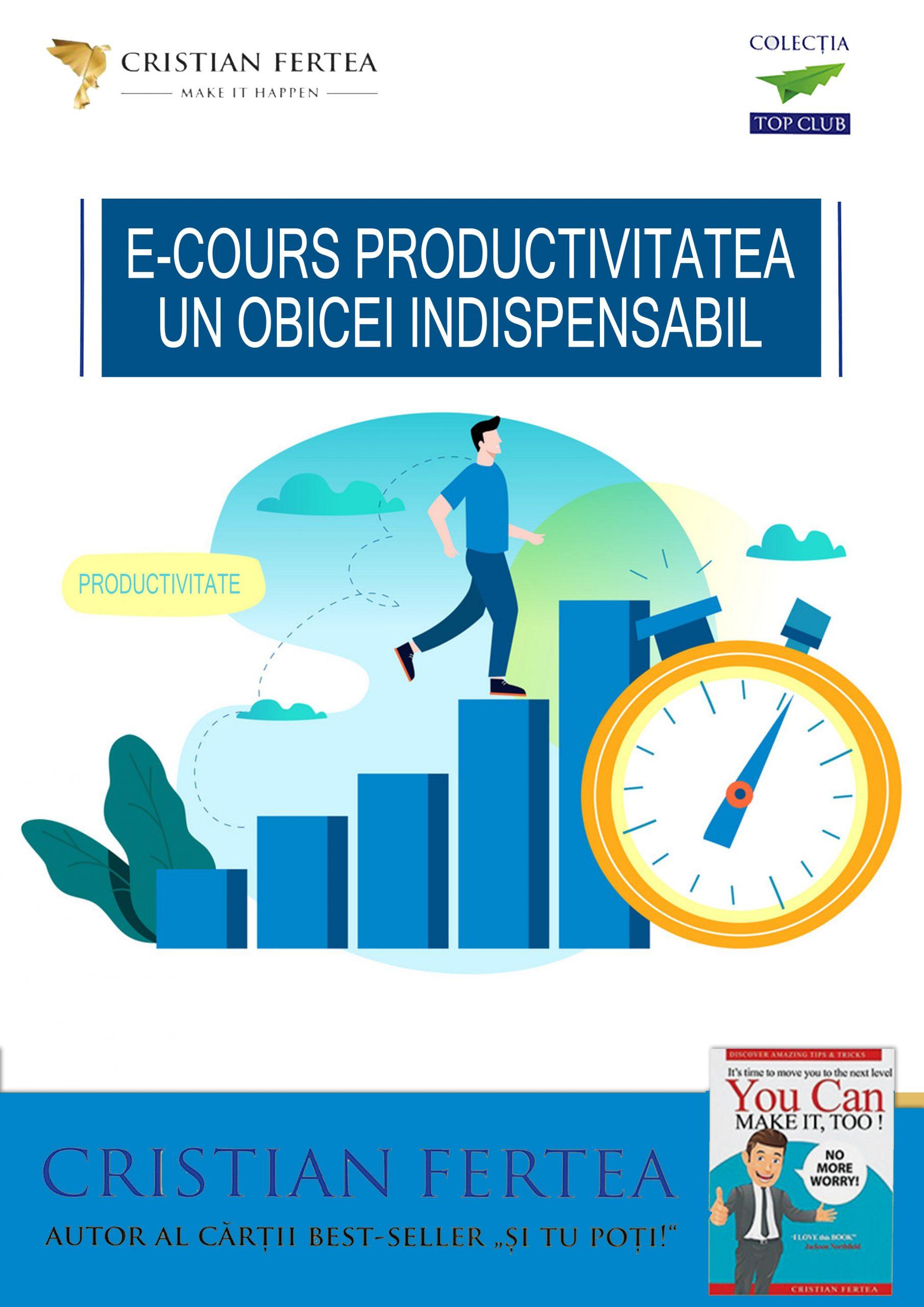 Productivitatea - Un obicei indispensabil